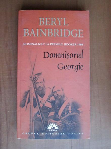 Anticariat: Beryl Bainbridge - Domnisorul Georgie
