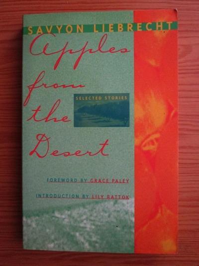 Anticariat: Savyon Liebrecht - Apples from the desert. Selected stories