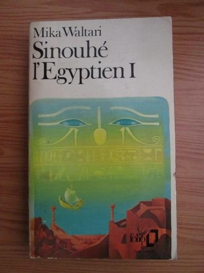 Anticariat: Mika Waltari - Sinouhe l'Egyptien (volumul 1)