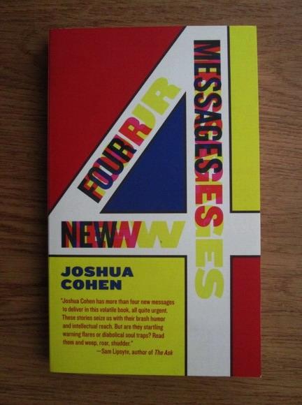 Anticariat: Joshua Cohen - Four new messages