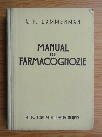 Anticariat: A. F. Gammerman - Manual de farmacognozie
