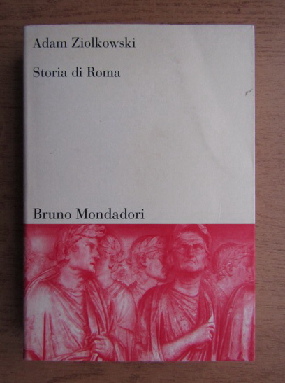 Anticariat: Adam Ziolkowski - Storia di Roma