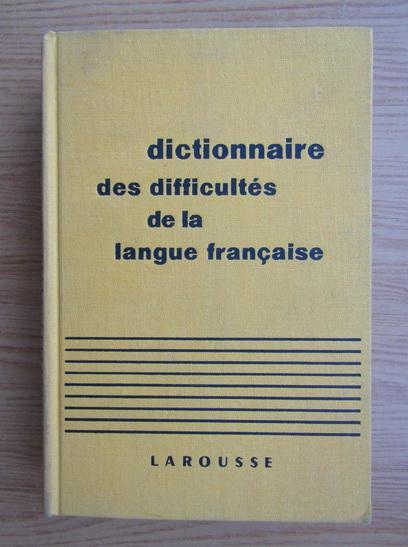 Anticariat: Adolphe V. Thomas - Dictionnaire des difficultes de la langue francaise