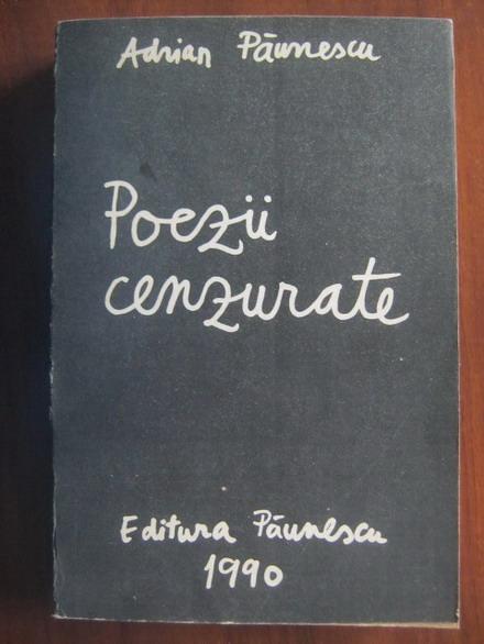 Anticariat: Adrian Paunescu - Poezii cenzurate