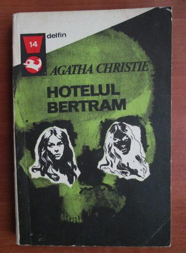 Anticariat: Agatha Christie - Hotelul Bertram