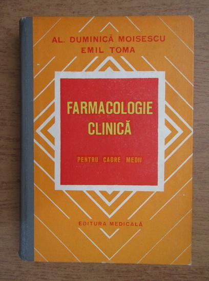 Anticariat: Al. Duminica Moisescu - Farmacologie clinica pentru cadre medii