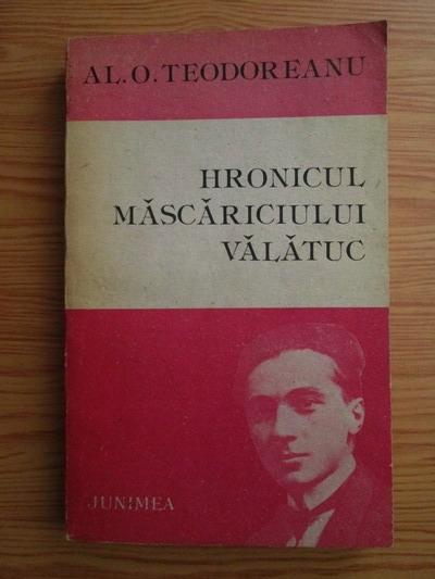 Anticariat: Al. O. Teodoreanu - Hronicul Mascariciului Valatuc