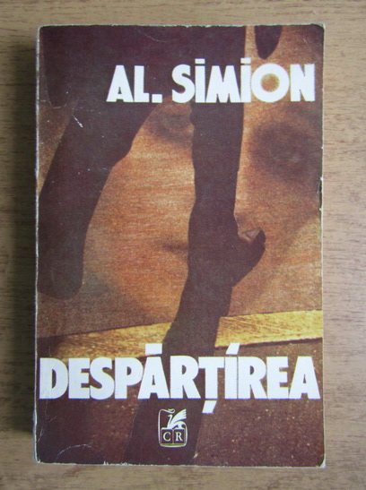 Anticariat: Al. Simion - Despartirea