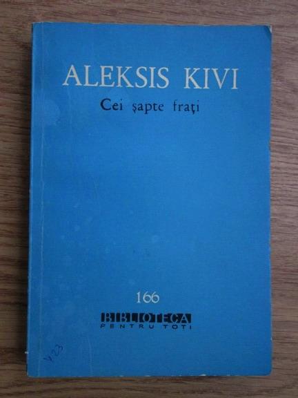 Anticariat: Aleksis Kivi - Cei sapte frati