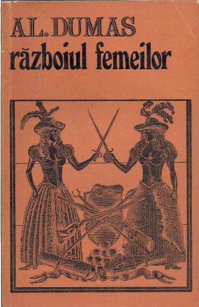 Anticariat: Alexandre Dumas - Razboiul femeilor