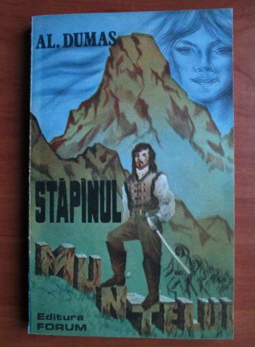 Anticariat: Alexandre Dumas - Stapanul muntelui