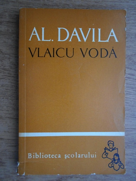 Anticariat: Alexandru Davila - Vlaicu Voda