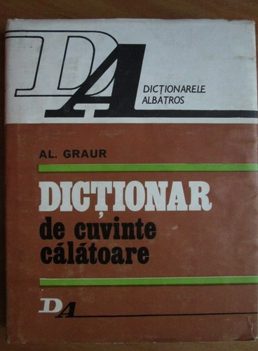 Anticariat: Alexandru Graur - Dictionar de cuvinte calatoare