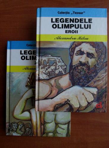 Anticariat: Alexandru Mitru - Legendele Olimpului (2 volume, 2012)