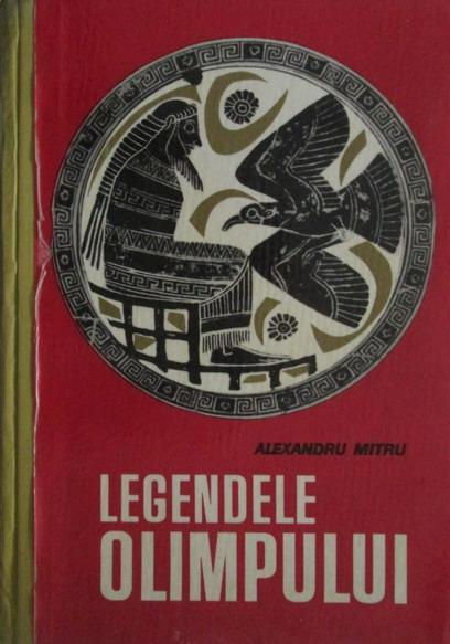 Anticariat: Alexandru Mitru - Legendele Olimpului (coperti cartonate)