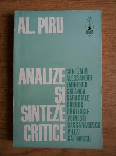 Anticariat: Alexandru Piru - Analize si sinteze critice