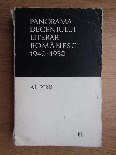 Anticariat: Alexandru Piru - Panorama deceniului literar romanesc 1940-1950