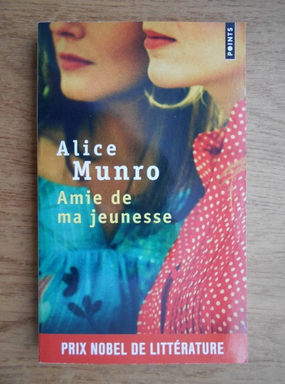 Anticariat: Alice Munro - Amie de ma jeunesse