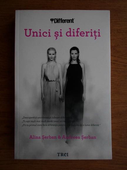 Anticariat: Alina Serban - Unici si diferiti