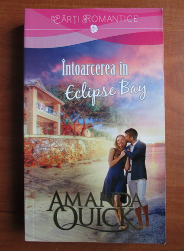 Anticariat: Amanda Quick - Intoarcerea in Eclipse Bay
