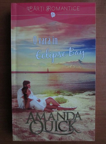 Anticariat: Amanda Quick - O vara in Eclipse Bay