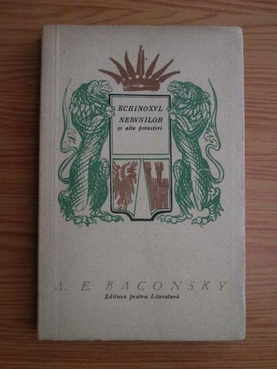 Anticariat: Anatol E. Baconsky - Echinoxul nebunilor si alte povestiri