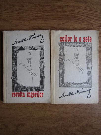 Anticariat: Anatole France - Zeilor le e sete, Les dieux ont soif (2 volume)