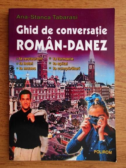 Anticariat: Anca Stanca Tabarasi - Ghid de conversatie roman-danez