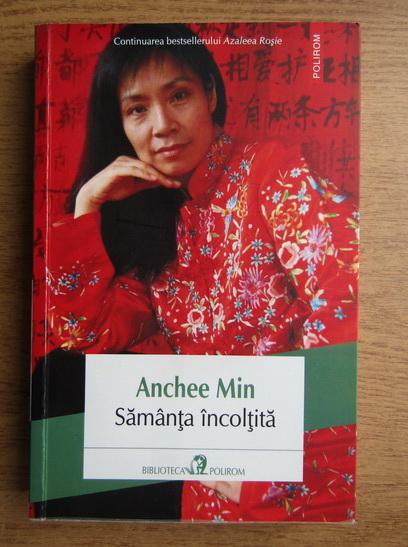Anticariat: Anchee Min - Samanta incoltita