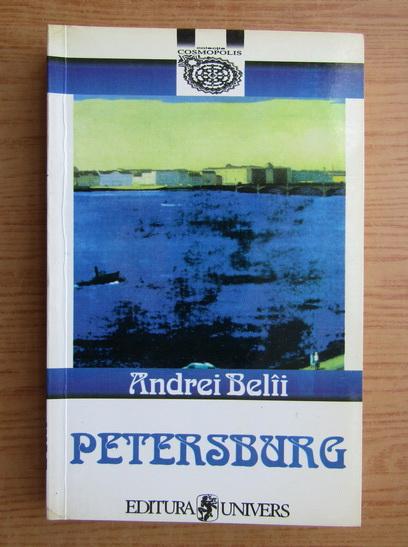 Anticariat: Andrei Belii - Petersburg
