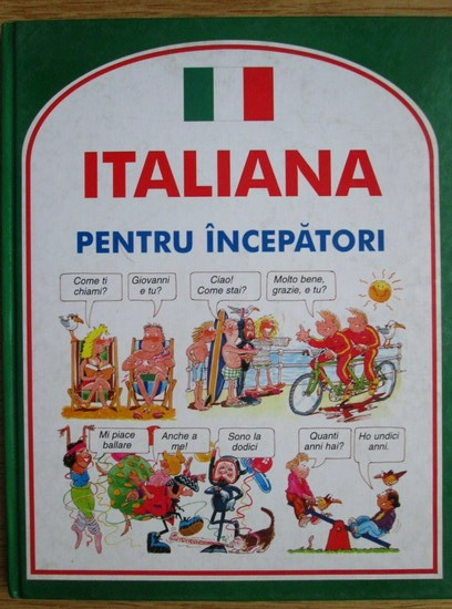 Anticariat: Angela Wilkes - Italiana pentru incepatori