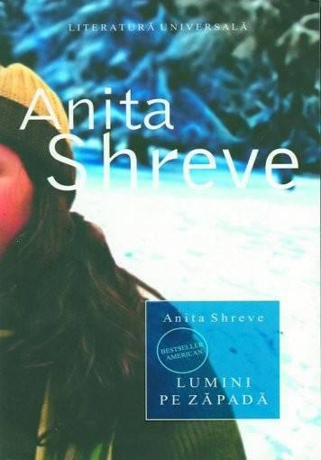 Anticariat: Anita Shreve - Lumini pe zapada