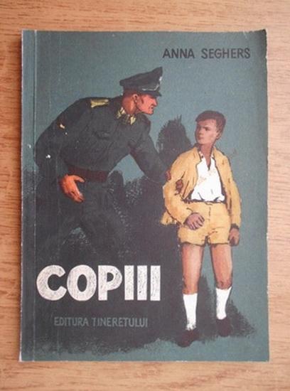 Anticariat: Anna Seghers - Copiii. Trei povestiri