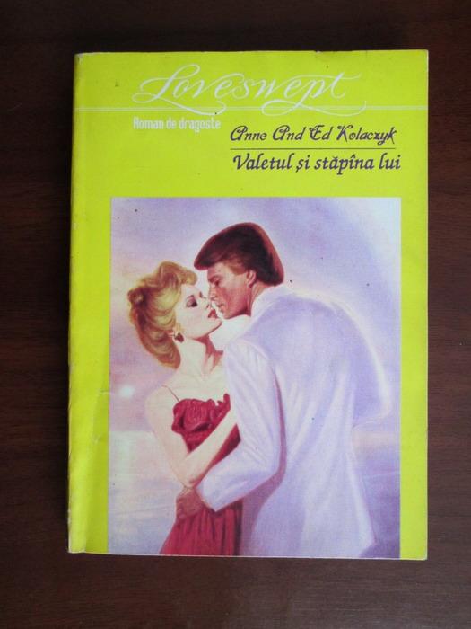 Anticariat: Anne si Ed Kolaczyk - Valetul si stapana lui