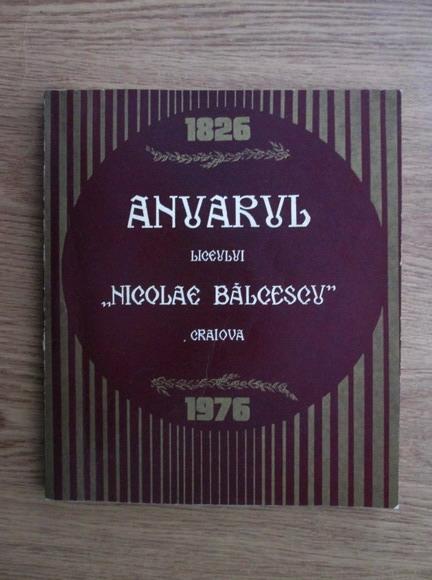 Anticariat: Anuarul liceului Nicolae Balcescu- Craiova