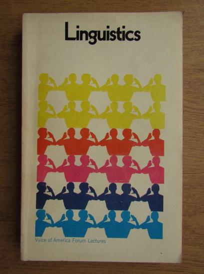 Anticariat: Archibald A. Hill - Linguistics