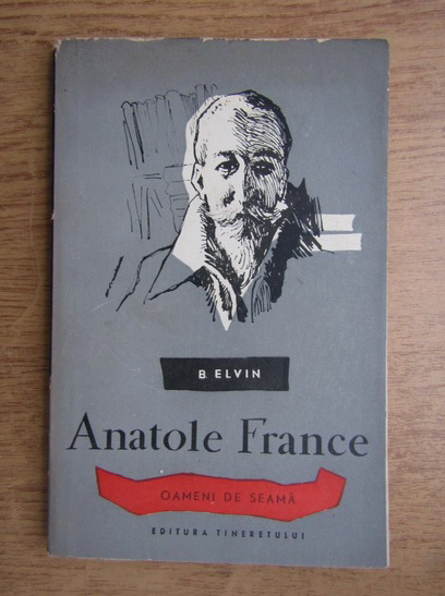 Anticariat: B. Elvin - Anatole France