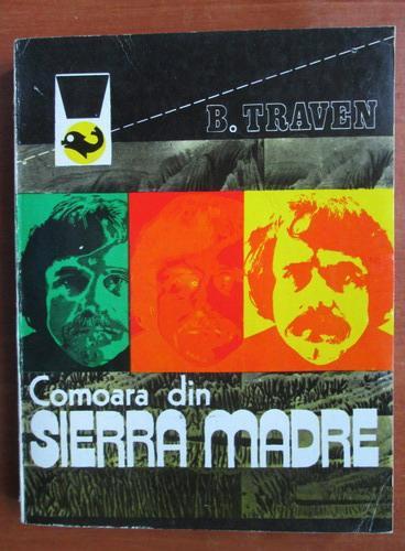 Anticariat: B. Traven - Comoara din Sierra Madre