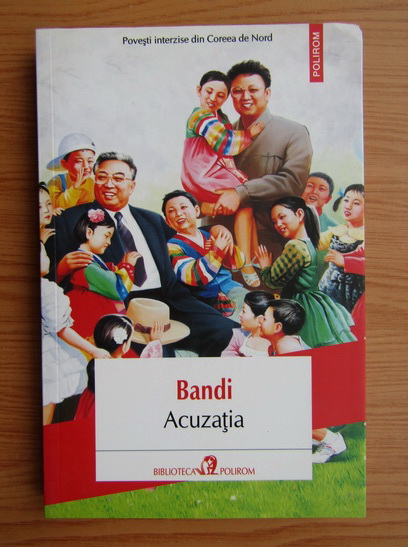 Anticariat: Bandi - Acuzatia