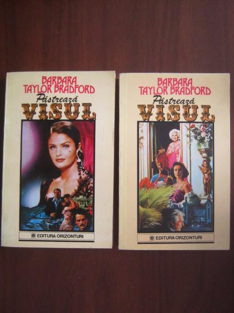 Anticariat: Barbara Taylor Bradford - Pastreaza visul (2 volume)