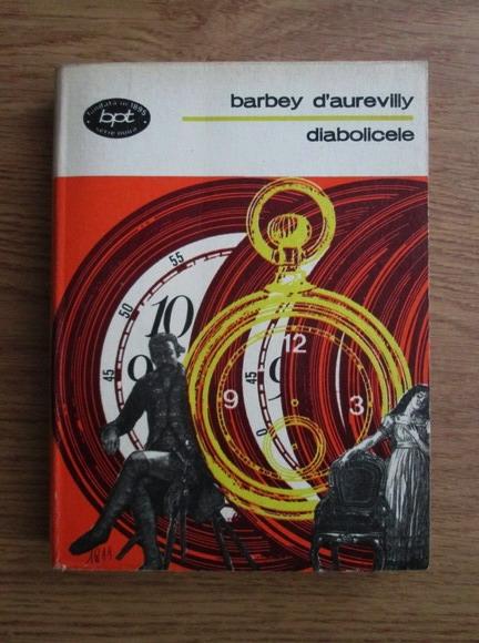 Anticariat: Barbey d Aurevilly - Diabolicele