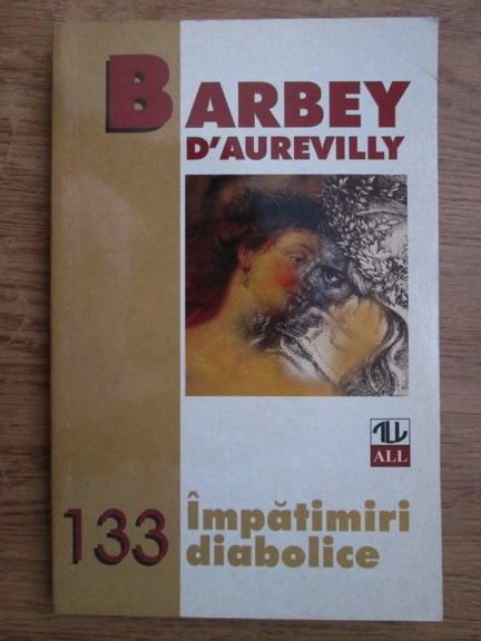 Anticariat: Barbey d Aurevilly - Impatimiri diabolice