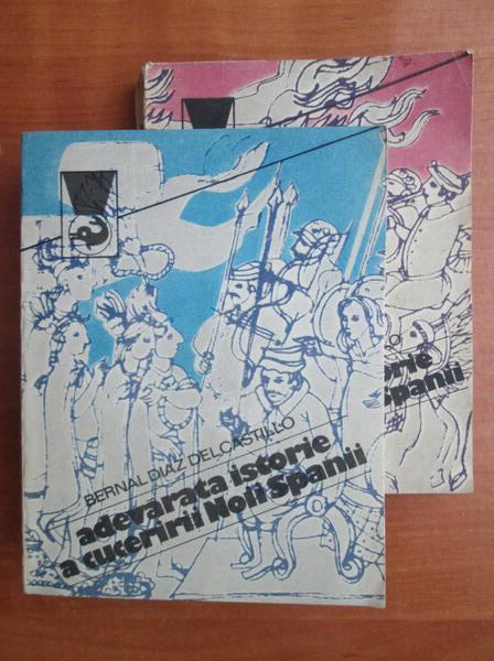 Anticariat: Bernal Diaz del Castillo - Adevarata istorie a cuceririi Noii Spanii (2 volume)