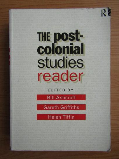 Anticariat: Bill Ashcroft - The post-colonial studies reader