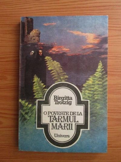 Anticariat  Birgitta Trotzig - O poveste de la tarmul marii d341e5b684