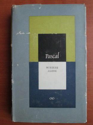 Anticariat: Blaise Pascal - Scrieri alese (coperti cartonate)
