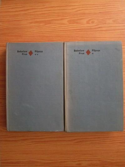 Anticariat: Boleslaw Prus - Papusa (2 volume)