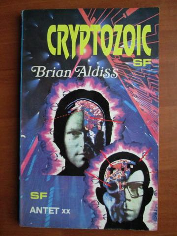 Anticariat: Brian Aldiss - Cryptozoic