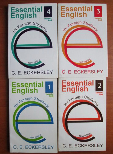 Anticariat: C. E. Eckersley - Essential english for foreign students (4 volume)
