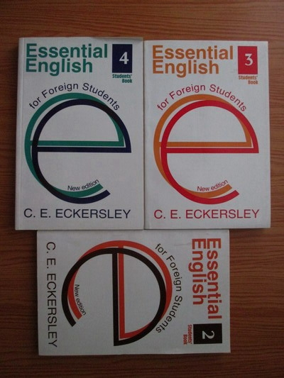 Anticariat: C. E. Eckersley - Essential English for Foreign Students (volumele 2, 3 si 4)